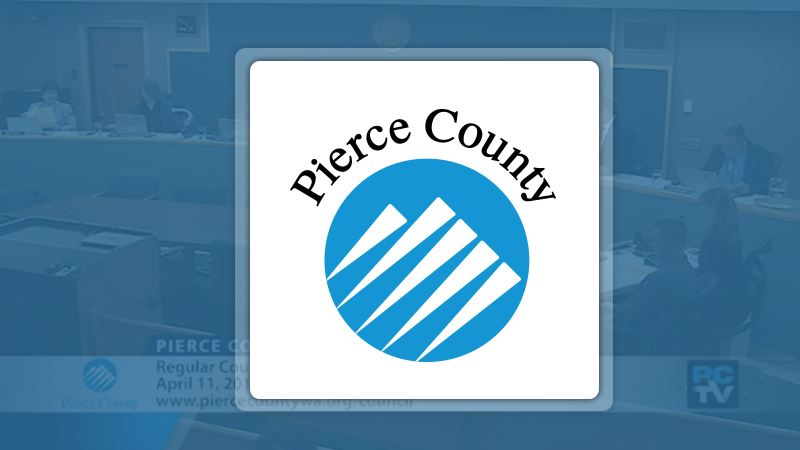 Pierce County Council Meetings